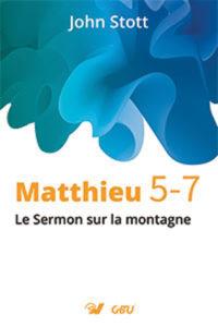 Livre de John STOOT - Matthieu 5 à 7